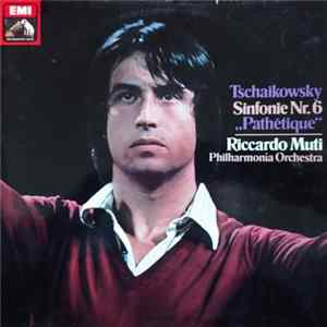 Download Tchaikovsky / Philharmonia Orchestra / Riccardo Muti - Symphony No. 6 Pathetique Album